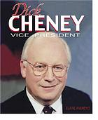 Dick Cheney : a life in public service