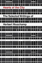 Hearts of the city : the selected writings of Herbert Muschamp