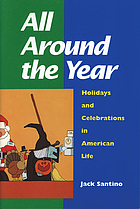 All around the year : holidays and celebrations in American life