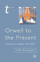 Orwell to the present : literature in England, 1945-2000