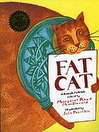 Fat cat : a Danish folktale
