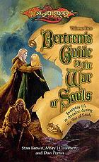 Bertrem's guide to the War of Souls