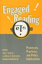 Engaged reading : processes, practices, and policy implications