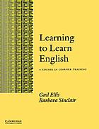 Learning to learn English : a course in learner training