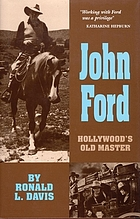 John Ford : Hollywood's old master