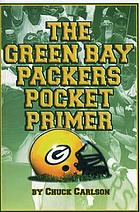 The Green Bay Packers pocket primer