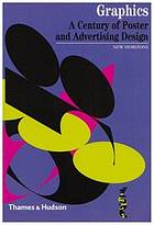 Graphics : a century of poster and advertising design