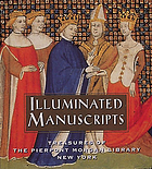 Illuminated manuscripts : treasures of the Pierpont Morgan Library, New York