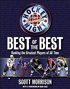 Hockey night in Canada : best of the best : ranking the greatest players of all time