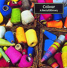 Colour : a social history