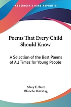 Poems that every child should know; a selection of the best poems of all times for young people