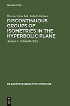 Discontinuous groups of isometries in the hyperbolic plane