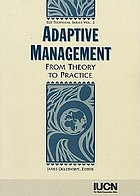 Adaptive management : from theory to practice