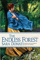 The endless forest : a novel