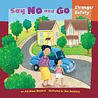 Say no and go : stranger safety