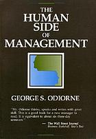 The human side of management : management by integration and self-control