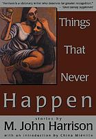 Things that never happen : stories