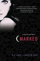 Marked : a house of night novel