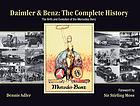 Daimler & Benz, the complete history : the birth and evolution of the Mercedes-Benz