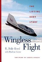 Wingless flight : the lifting body story