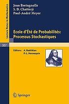 École d'été de probabilités: processus stochastiques