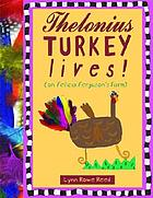 Thelonius Turkey lives! : (on Felicia Ferguson's farm)