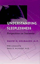 Understanding sleeplessness : perspectives on insomnia