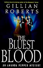 The bluest blood : an Amanda Pepper mystery