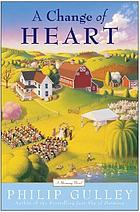 A change of heart : a Harmony novel