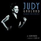Judy Garland : a portrait in art & anecdote