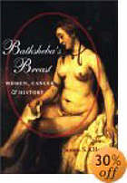 Bathsheba's breast : women, cancer & history