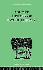 A short history of psychotherapy in theory and practice