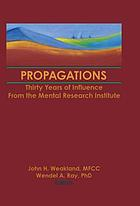 Propagations : thirty years of influence from the Mental Research Institute