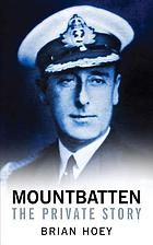 Mountbatten : the private story