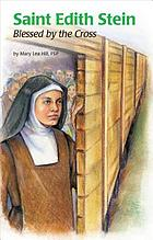 Saint Edith Stein (Saint Teresa Benedicta of the Cross, OCD) : blessed by the Cross