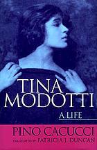 Tina Modotti : a life