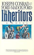 The inheritors; an extravagant story