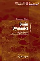 Brain dynamics : an introduction to models and simulations