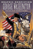 George Washington : the life of an American patriot
