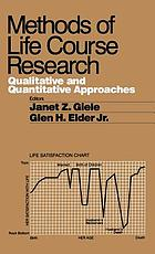 Methods of life course research : qualitative and quantitative approaches