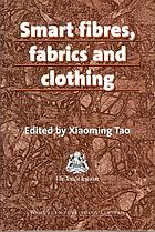 Smart fibres, fabrics and clothing