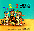 1,2,3, what do you see? : an animal counting book