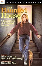 The haunted house : a collection of original stories