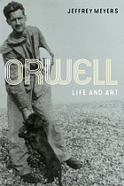 Orwell life and art
