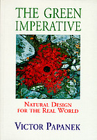 The green imperative : natural design for the real worldThe green imperative : ecology and ethics in design and architecture