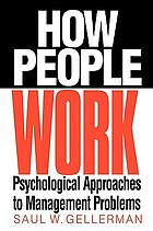 How people work : psychological approaches to management problems