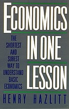Economics in one lesson : the shortest and surest way to understand basic economics