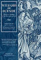 With God on our side : politics & theology of the war on terrorism