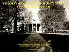 Thomas Jefferson's Monticello : a photographic portrait
