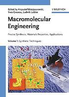 Macromolecular engineering : precise synthesis, materials properties, applications